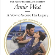 REVIEW: A Vow to Secure His Legacy by Annie West