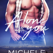 REVIEW: Alone With You by Michele Callahan