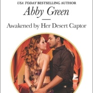 REVIEW: Awakened by Her Desert Captor by Abby Green