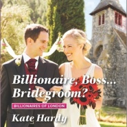 REVIEW: Billionaire, Boss…Bridegroom? by Kate Hardy