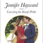Spotlight & Giveaway: Carrying The King's Pride by Jennifer Hayward