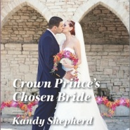 REVIEW: Crown Prince's Chosen Bride by Kandy Shepherd