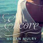 REVIEW: Encore by Megan Mulry