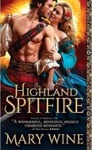 Spotlight & Giveaway: Highland Spitfire by Mary Wine