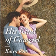 Spotlight & Giveaway: His Kind of Cowgirl by Karen Rock