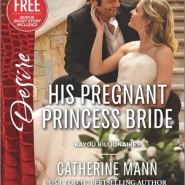 REVIEW: His Pregnant Princess Bride by Catherine Mann