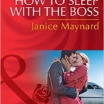 REVIEW: How to Sleep with the Boss by Janice Maynard
