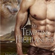 Spotlight & Giveaway: My Tempting Highlander by Maeve Greyson