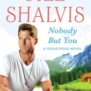 Spotlight & Giveaway: Nobody But You by Jill Shalvis