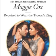 REVIEW: Required to Wear the Tycoon's Ring by Maggie Cox