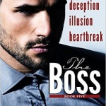 REVIEW: The Boss:Book Five by Cari Quinn and Taryn Elliott