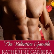 REVIEW: The Valentine Gamble by Katherine Garbera, Eve Gaddy