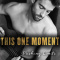Spotlight & Giveaway: This One Moment by Stina Lindenblatt