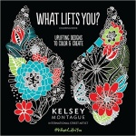 Giveaway: #whatliftsyou by Kelsey Montague