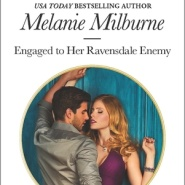 REVIEW: Engaged to Her Ravensdale Enemy by Melanie Milburne