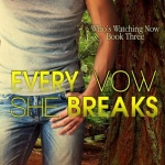 REVIEW: Every Vow She Breaks by Jannine Gallant