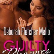 REVIEW: Guilty Pleasures by Deborah Fletcher Mello