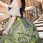 Spotlight & Giveaway: Her One True Love by Rachel Brimble