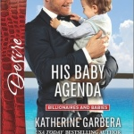 REVIEW: His Baby Agenda by Katherine Garbera