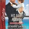 Spotlight & Giveaway: His Baby Agenda by Katherine Garbera
