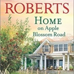 Spotlight & Giveaway: Home on Apple Blossom Road by Sheila Roberts
