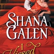 REVIEW: I Kissed a Rogue by Shana Galen