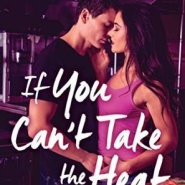 REVIEW: If You Can't Take the Heat by Melissa Brown