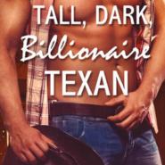 REVIEW: Tall, Dark, Billionaire Texan by Mandy Baxter