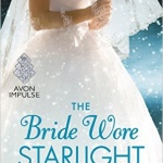 Spotlight & Giveaway: The Bride Wore Starlight by Lizbeth Selvig
