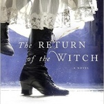 Spotlight & Giveaway: The Return of the Witch by Paula Brackston