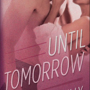 REVIEW: Until Tomorrow by Annie Kelly