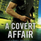 Spotlight & Giveaway: A Covert Affair by Katie Reus