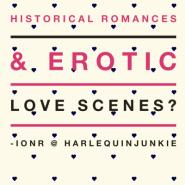 ionR: Should historical-romances feature erotic love scenes?