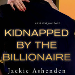 REVIEW: Kidnapped by the Billionaire by Jackie Ashenden