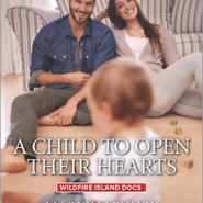 REVIEW: A Child to Open Their Hearts  by Marion Lennox