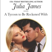 REVIEW: A Tycoon to Be Reckoned With by Julia James