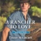 REVIEW: A Rancher to Love by Trish Milburn