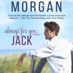 REVIEW: Always For You: Jack by Alexis Morgan
