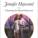 REVIEW: Claiming the Royal Innocent by Jennifer Hayward