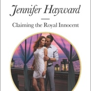 Spotlight & Giveaway: Claiming the Royal Innocent by Jennifer Hayward