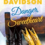 REVIEW: Danger, Sweetheart by MaryJanice Davidson