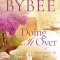 Spotlight & Giveaway: Doing it Over by Catherine Bybee