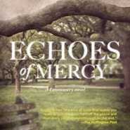 REVIEW: Echoes of Mercy: A Lowcountry Novel by Kim Boykin
