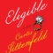 REVIEW: Eligible: A modern retelling of Pride and Prejudice by Curtis Sittenfeld