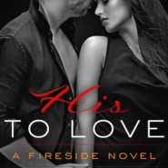 REVIEW: His to Love by Stacey Lynn