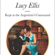 REVIEW: Kept at the Argentine's Command by Lucy Ellis