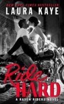 Spotlight & Giveaway: Ride Hard by Laura Kaye