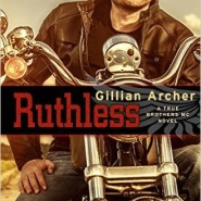 Spotlight & Giveaway: Ruthless by Gillian Archer