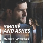 REVIEW: Smoke and Ashes by Danica Winters
