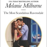 REVIEW: The Most Scandalous Ravensdale by Melanie Milburne